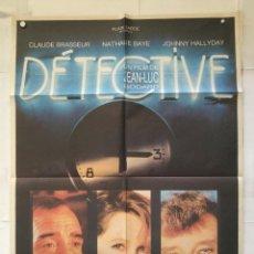 Cine: DETECTIVE - POSTER CARTEL ORIGINAL - JEAN LUC GODARD JOHNNY HALLYDAY NATHALIE BAYE CLAUDE BRASSEUR. Lote 147466830