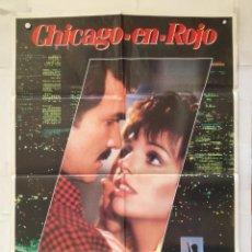 Cine: CHICAGO EN ROJO - POSTER CARTEL ORIGINAL - BURT REYNOLDS LIZA MINNELLI RENT A COP. Lote 147472658