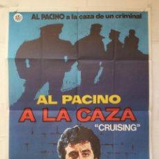 Cine: A LA CAZA - POSTER CARTEL ORIGINAL - CRUISING AL PACINO KAREN ALLEN WILLIAM FRIEDKIN JANO. Lote 147500278