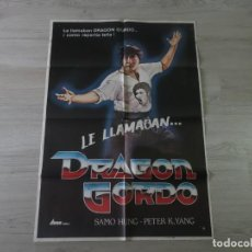 Cine: CARTEL LE LLAMABAN DRAGON GORDO - ORIGINAL - 70 X 100 APROX. Lote 147604070
