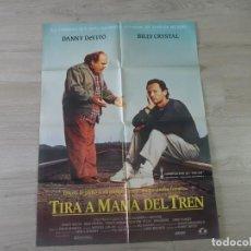Cine: CARTEL TIRA A MAMA DEL TREN - ORIGINAL - 70 X 100 APROX. Lote 147604850