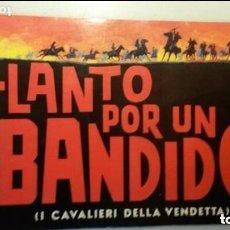 Cine: CARTEL POSTER CINE LLANTO POR UN BANDIDO CON PACO RABAL. Lote 147890470
