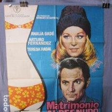 Cine: MATRIMONIO AL DESNUDO - POSTER ORIGINAL CINE - 100 CM X 70 CM. Lote 147970838
