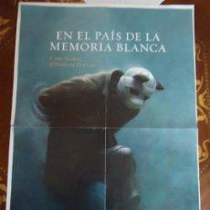 Cine: POSTERS. EN EL PAÍS DE LA MEMORIA BLANCA. EN EL DORSO 4 TÍTULOS MÁS MEDIDA. 58 X 41 CTS. VER FOTOS.. Lote 148022118
