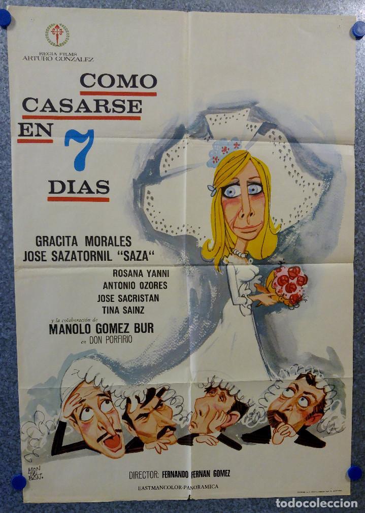 COMO CASARSE EN 7 DIAS. GRACITA MORALES, JOSE SAZATORNIL, OZORES, JOSE SACRISTAN. AÑO 1970 (Cine - Posters y Carteles - Clasico Español)