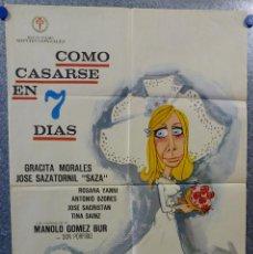 Cine: COMO CASARSE EN 7 DIAS. GRACITA MORALES, JOSE SAZATORNIL, OZORES, JOSE SACRISTAN. AÑO 1970. Lote 149251218