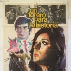 Cine: UN TORERO PARA LA HISTORIA - POSTER CARTEL ORIGINAL - JOSE LUIS GALLOSO DOLORES VARGAS TOROS. Lote 149307566