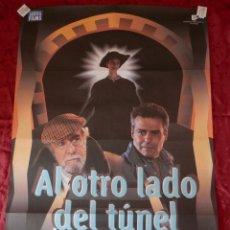 Cinema: POSTER CARTEL ORIGINAL PELICULA: AL OTRO LADO DEL TUNEL MARIVEL VERDU RARO. Lote 149337844