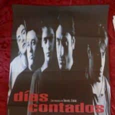Cine: POSTER CARTEL ORIGINAL PELICULA: DIAS CONTADOS IMANOL URIBE. Lote 149338029