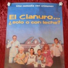 Cinéma: POSTER CARTEL ORIGINAL PELICULA: EL CIANURO... ¿SOLO O CON LECHE? MARIBEL VERDU. Lote 149338045