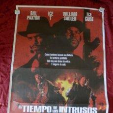 Cine: POSTER CARTEL ORIGINAL PELICULA: EL TIEMPO DE LOS INTRUSOS BILL PAXTON MUY RARO. Lote 149338093