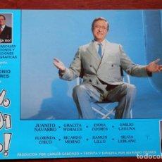 Cine: 1 LOBBY CARD ¡NO HIJA NO! ANTONIO OZORES JUANITO NAVARRO GRACITA MORALES. Lote 149491074