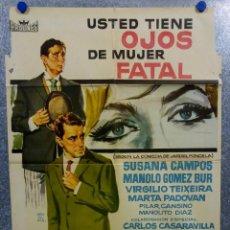 Cine: USTED TIENE OJOS DE MUJER FATAL. SUSANA CAMPOS, MANOLO GOMEZ BUR, VIRGILIO TEIXEIRA. AÑO 1962. Lote 149564114