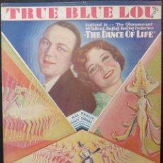 Cine: DANCE OF LIFE PARTITURA '29 SEXY NANCY CARROLL WART DECO SHOWGIRLS, TRUE BLUE LOU!. Lote 150118154