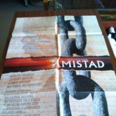 Cine: POSTER -- AMISTAD -- POSTER GRANDE -- ORIGINALES DE CINE -- . Lote 151579802