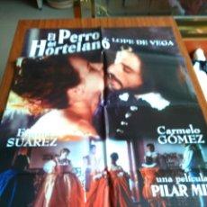 Cine: POSTER -- EL PERRO DEL HORTELANO -- POSTER GRANDE -- ORIGINALES DE CINE -- . Lote 151982182