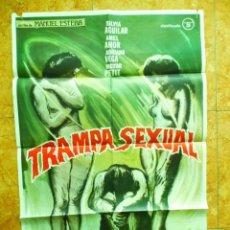 Cine: CARTEL DE CINE TRAMPA SEXUAL ORIGINAL DEL AÑO 1978 SILVIA AGUILAR ADRIANA VEGA. Lote 151997410