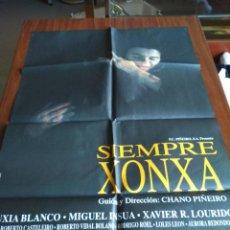 Cine: POSTER -- SEMPRE XONXA -- POSTER GRANDE -- ORIGINALES DE CINE -- . Lote 152154854