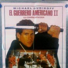 Cine: EL GUERRERO AMERICANO 2: LA CONFRONTACIÓN. MICHAEL DUDIKOFF. POSTER ORIGINAL. Lote 153384202