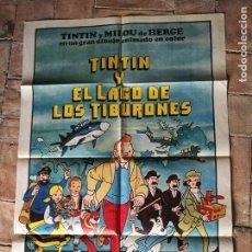 Cine: CARTEL ORIGINAL ----TINTIN Y EL LAGO DE LOS TIBURONES ----70 X 100. Lote 153571694