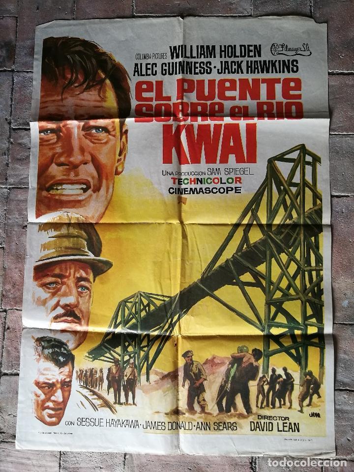 EL PUENTE SOBRE EL RIO KWAI - DAVID LEAN - ALEC GUINNESS - WILLIAM HOLDEN - POSTER ORIGINAL 70X100 (Cine - Posters y Carteles - Bélicas)