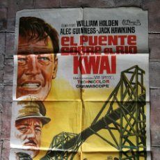 Cine: EL PUENTE SOBRE EL RIO KWAI - DAVID LEAN - ALEC GUINNESS - WILLIAM HOLDEN - POSTER ORIGINAL 70X100. Lote 153572314