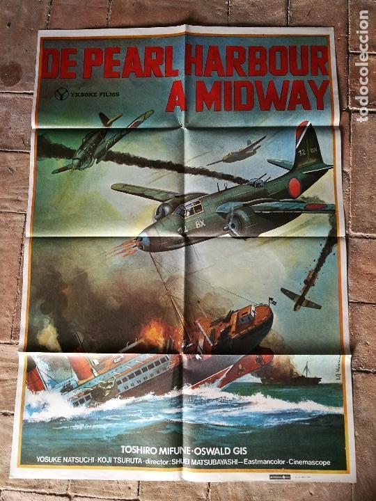 DE PEARL HARBOUR A MIDWAY - POSTER ORIGINAL 70X100 (Cine - Posters y Carteles - Bélicas)