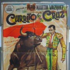 Cine: XJ81 CURRITO DE LA CRUZ JORGE MISTRAL TONY LEBLANC TOROS POSTER ORIGINAL 70X100 ESPAÑOL LITOGRAFIA. Lote 153702790