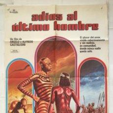 Cinema: ADIOS AL ULTIMO HOMBRE - POSTER CARTEL ORIGINAL ADDIO ULTIMO UOMO ALFREDO CASTIGLIONI BRUJULA FILMS. Lote 154163058