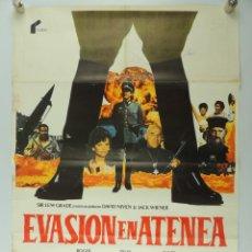 Cine: CARTEL CINE. EVASION EN ATENEA. ROGER MOORE, TELLY SAVALAS, DAVID NIVEN. AÑO 1979.. Lote 154350470