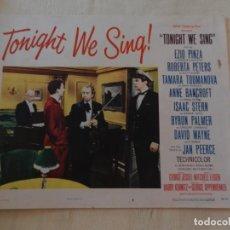 Cine: AFICHE DE CINE. PELÍCULA TONIGHT WE SING!. MEDIDAS 36X28CM. Lote 154727886