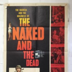 Cine: THE NAKED AND THE DEAD - POSTER CARTEL USA ORIGINAL DEL ESTRENO ALDO RAY 2ª GUERRA MUNDIAL . Lote 154843846