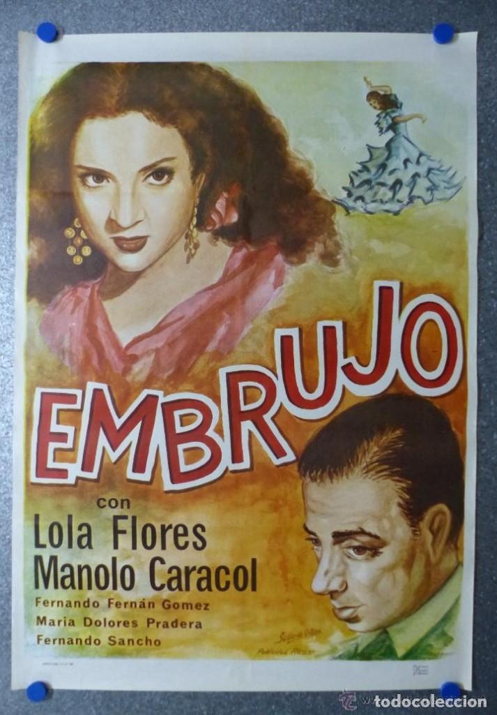 EMBRUJO - LOLA FLORES, MANOLO CARACOL, OFSSET - AÑO 1966 - ILUSTRADOR: GALLARDO ORTEGA (Cine - Posters y Carteles - Clasico Español)