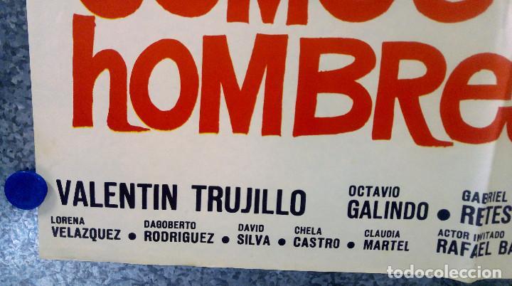 Cine: Ya somos hombres. Valentín Trujillo, Octavio Galindo. AÑO 1971. POSTER ORIGINAL - Foto 5 - 154992318