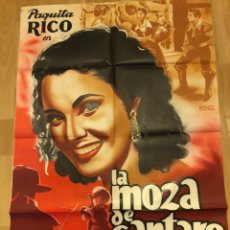 Cine: CARTEL POSTER LA MOZA DE CÁNTARO.PAQUITA RICO.FLORIAN REY 100X70 CM. Lote 155019016