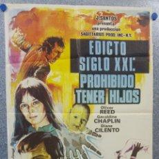 Cine: EDICTO SIGLO XXI: PROHIBIDO TENER HIJOS. OLIVER REED, GERALDINE CHAPLIN. AÑO 1973. POSTER ORIGINAL. Lote 155950866