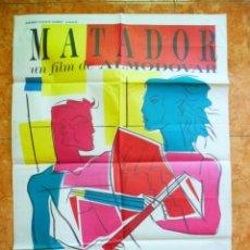 Cine: CARTEL DE CINE PELÍCULA MATADOR ORIGINAL DEL AÑO 1986 PEDRO ALMODOVAR ANTONIO BANDERAS. Lote 156519026
