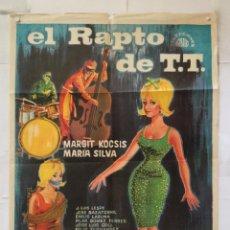 Cine: EL RAPTO DE T.T. TT - POSTER POSTER ORIGINAL - MARGIT KOCSIS MARIA SILVA JOSE LUIS VILORIA. Lote 156814850