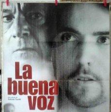 Cine: ORIGINALES DE CINE: LA BUENA VOZ. JOSÉ LUIS GÓMEZ, PILAR VELÁZQUEZ, BIEL DURÁN, KLARA BADIOLA 70X100. Lote 156876042