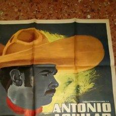 Cine: EL CAPORAL ANTONIO AGUILAR POSTER. Lote 156912092
