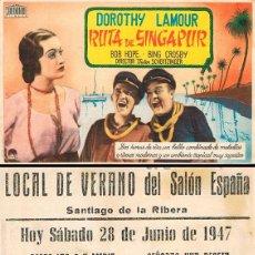 Cine: RUTA DE SINGAPUR CON DOROTHY LAMOUR, BOB HOPE Y BING CROSBY. PUBLICIDAD SALON ESPAÑA, SANTIAGO RIBER. Lote 157370454