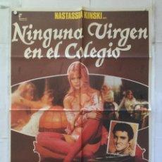 Cine: NINGUNA VIRGEN EN EL COLEGIO - POSTER CARTEL ORIGINAL LEIDENSCHAFTLICHE BLÜMCHEN NASTASSJA KINSKI. Lote 159107314