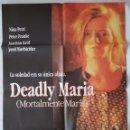 Cine: CARTEL DE CINE / DEADLY MARIA (MORTALMENTE MARIA) / 1993 / 70X100. Lote 159232470