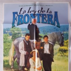 Cine: CARTEL DE CINE / LA LEY DE LA FRONTERA / 1985 / 70X100. Lote 159394562