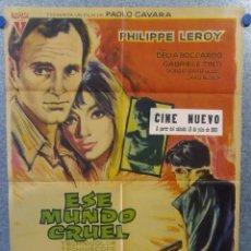 Cine: ESE MUNDO CRUEL. PHILIPPE LEROY, DELIA BOCCARDO, GABRIELE TINTI. AÑO 1968. POSTER ORIGINAL. Lote 159522838
