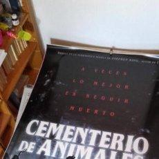 Cine: STEPHEN KING. POSTER GIGANTE! CEMENTERIO DE ANIMALES. 118X175!!! LOS QUE PONEN EN LA CALLE. UNICO.. Lote 159567202