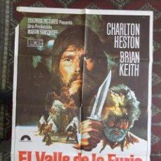 Cine: CARTEL POSTER EL VALLE DE LA FURIA. CHARLON HESTON. BRIAN KEITH. FORMATO 70 X 100 CM. Lote 160144266