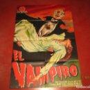 Cine: CARTEL ESTRENO EL VAMPIRO CON ABEL SALAZAR Y ARIADNA WELTER LITOGRAFIA MIRABET EN VALENCIA. Lote 160277962