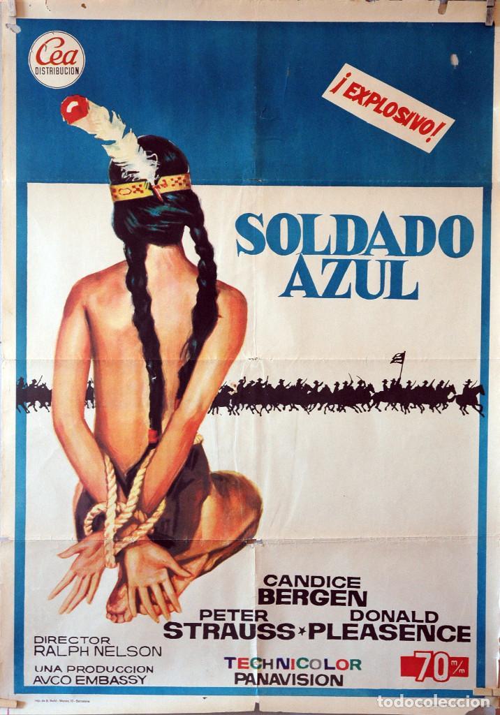 SOLDADO AZUL. PETER STRAUSS-CANDICE BERGEN. CARTEL ORIGINAL 1972. 100X70 (Cine - Posters y Carteles - Westerns)