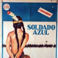 Cine: SOLDADO AZUL. PETER STRAUSS-CANDICE BERGEN. CARTEL ORIGINAL 1972. 100X70. Lote 160612982